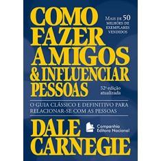 Foto Como Fazer Amigos e Influenciar Pessoas - Carnegie, Dale - 9788504018028