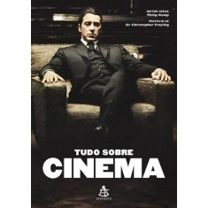 Foto Tudo Sobre Cinema - Frayling, Christopher; Kemp, Philip - 9788575426685